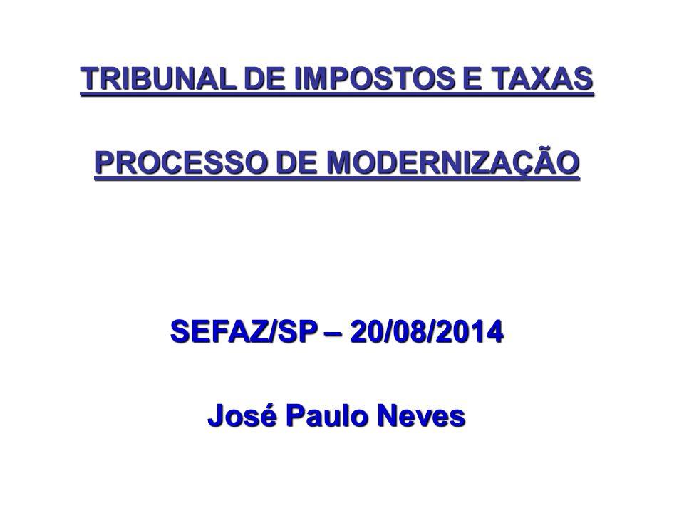 TRIBUNAL DE IMPOSTOS E TAXAS PROCESSO DE MODERNIZAÇÃO