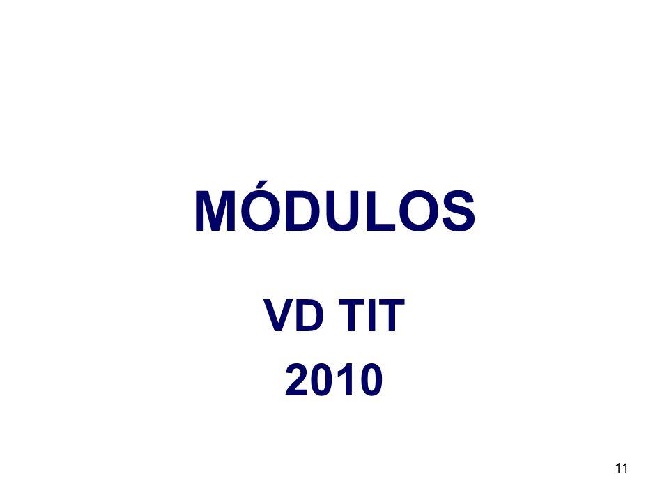 MÓDULOS VD TIT 2010
