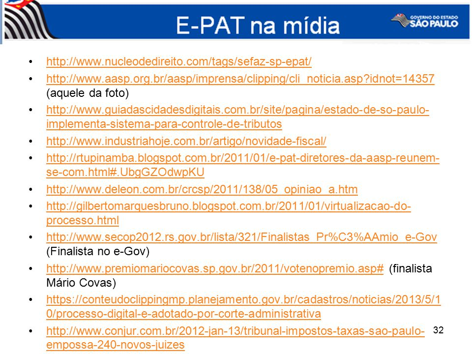 E-PAT na mídia http://www.nucleodedireito.com/tags/sefaz-sp-epat/