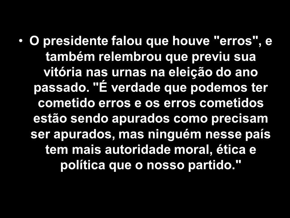 O presidente falou que houve erros , e também relembrou que previu sua vitória nas urnas na eleição do ano passado.