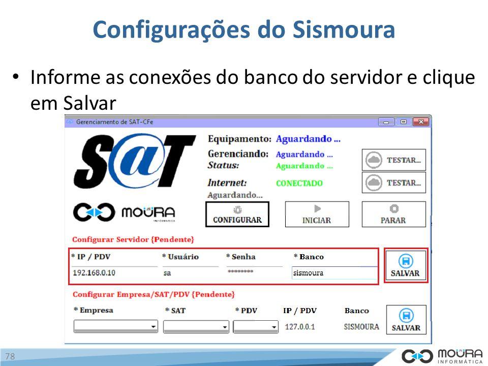 Configurações do Sismoura