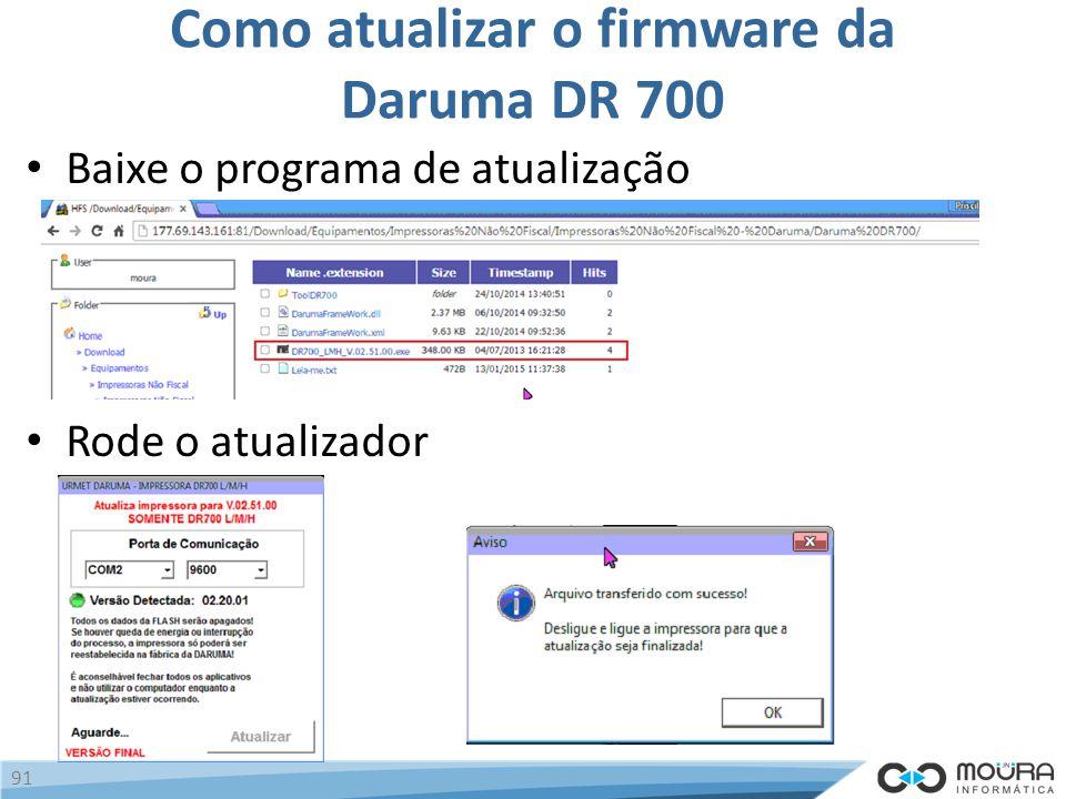 Como atualizar o firmware da Daruma DR 700