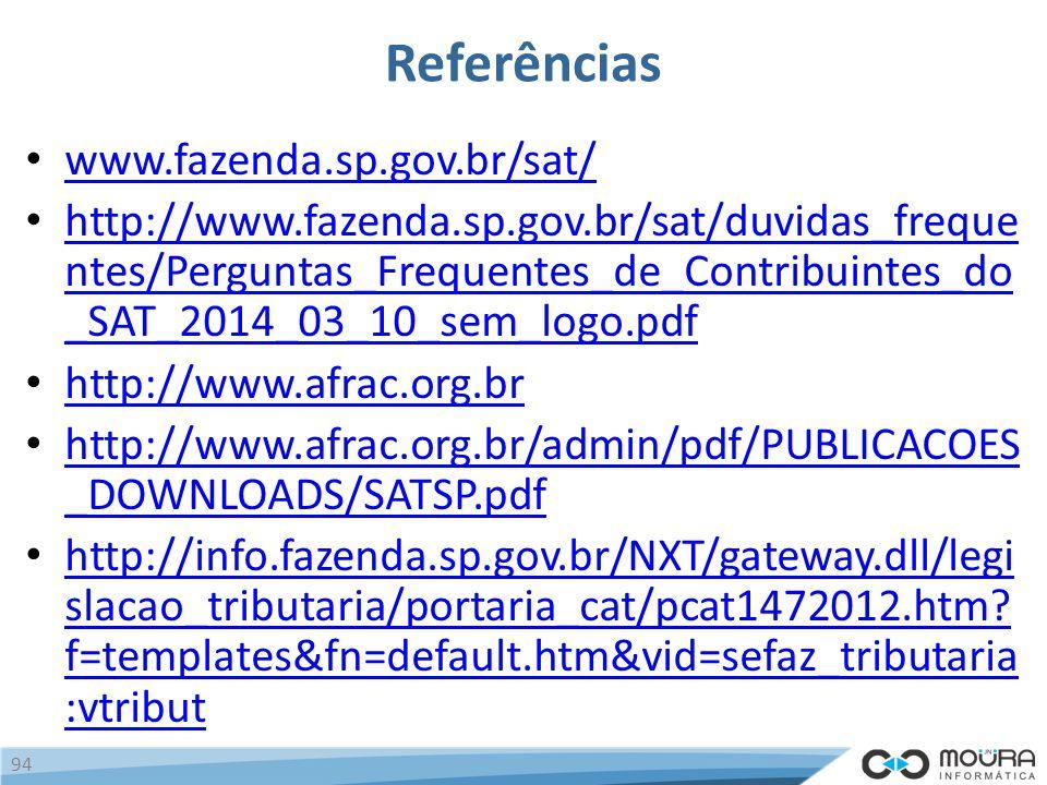 Referências www.fazenda.sp.gov.br/sat/