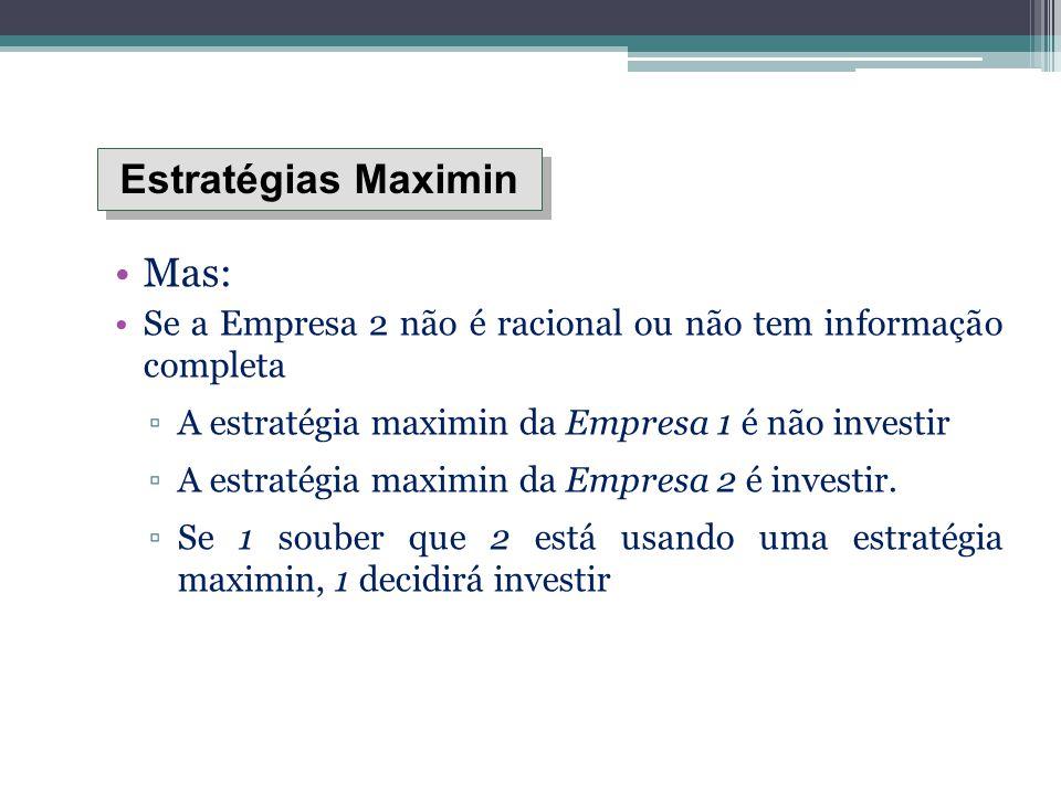 Estratégias Maximin Mas: