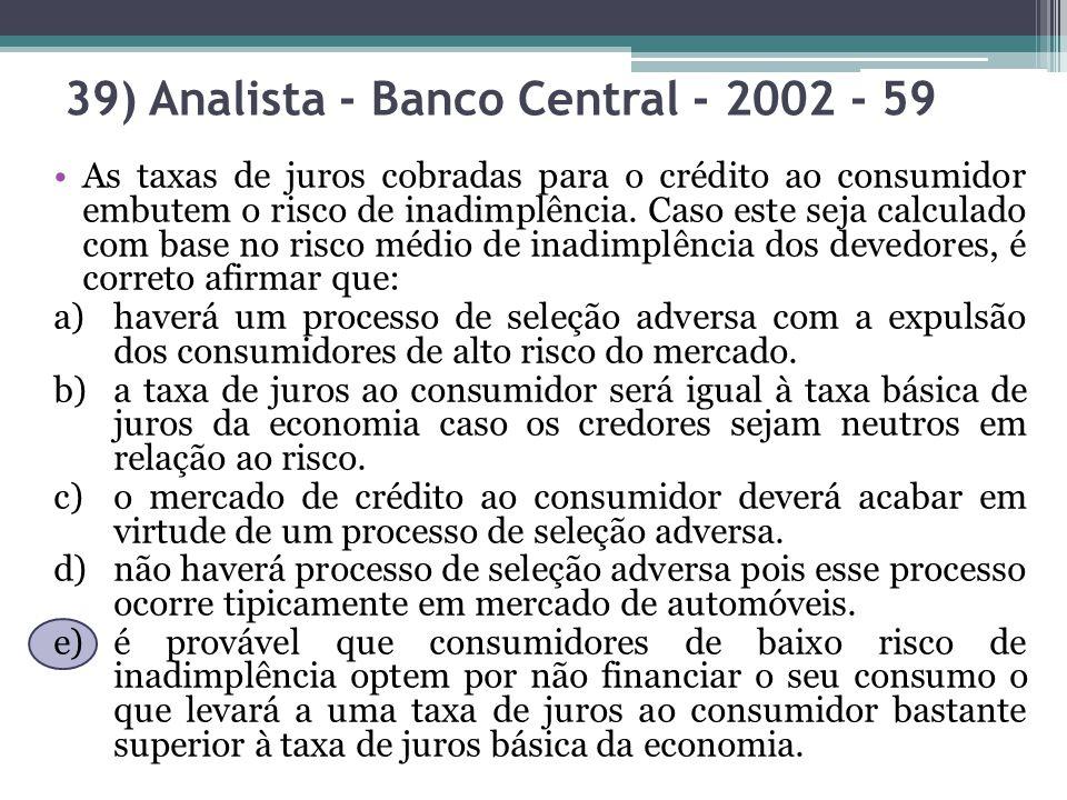 39) Analista - Banco Central - 2002 - 59