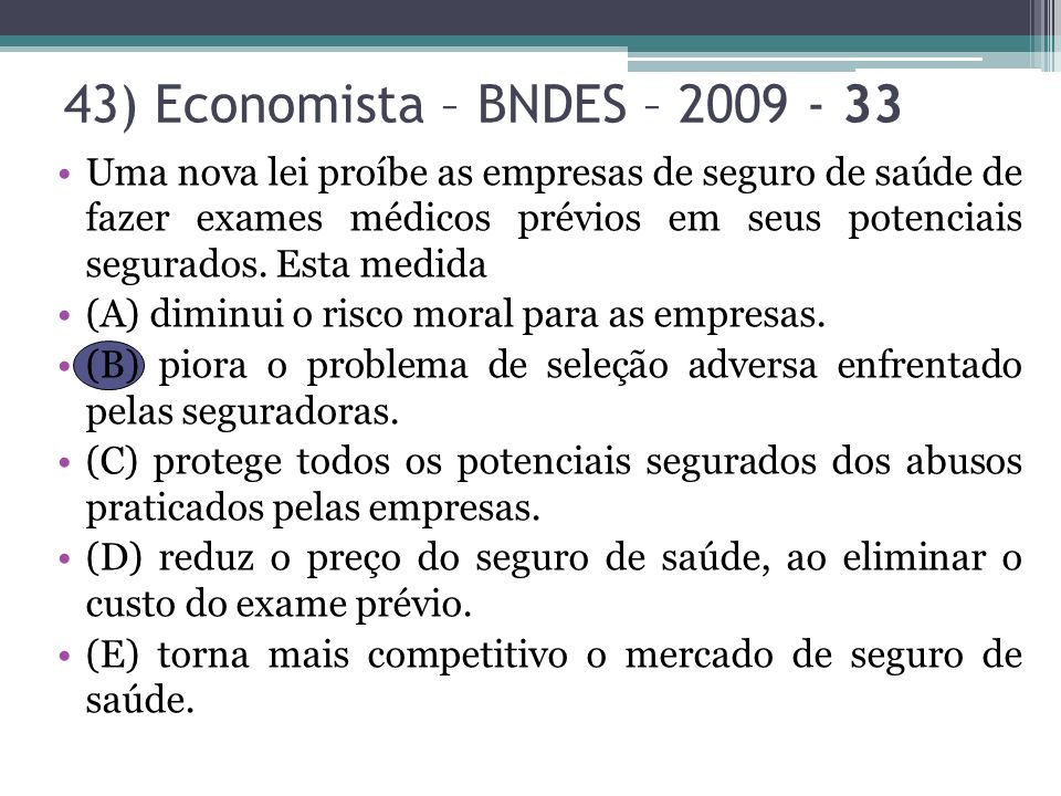 43) Economista – BNDES – 2009 - 33