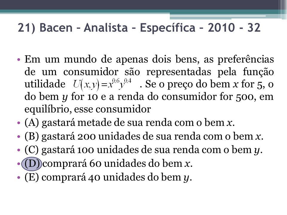 21) Bacen – Analista – Específica – 2010 - 32