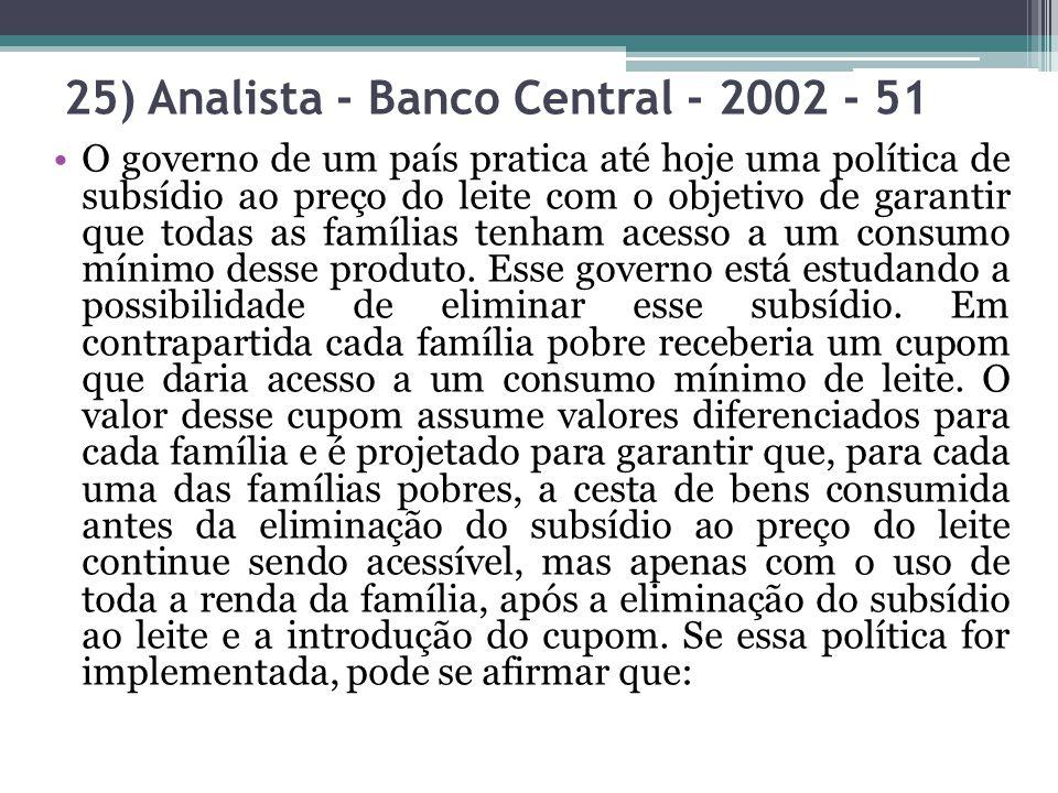25) Analista - Banco Central - 2002 - 51