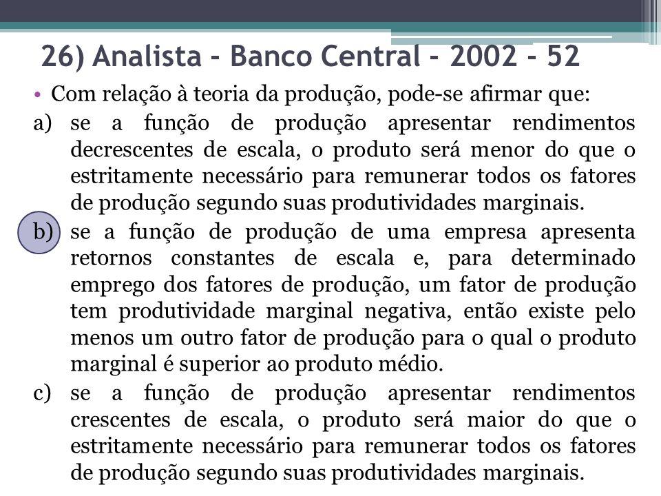 26) Analista - Banco Central - 2002 - 52