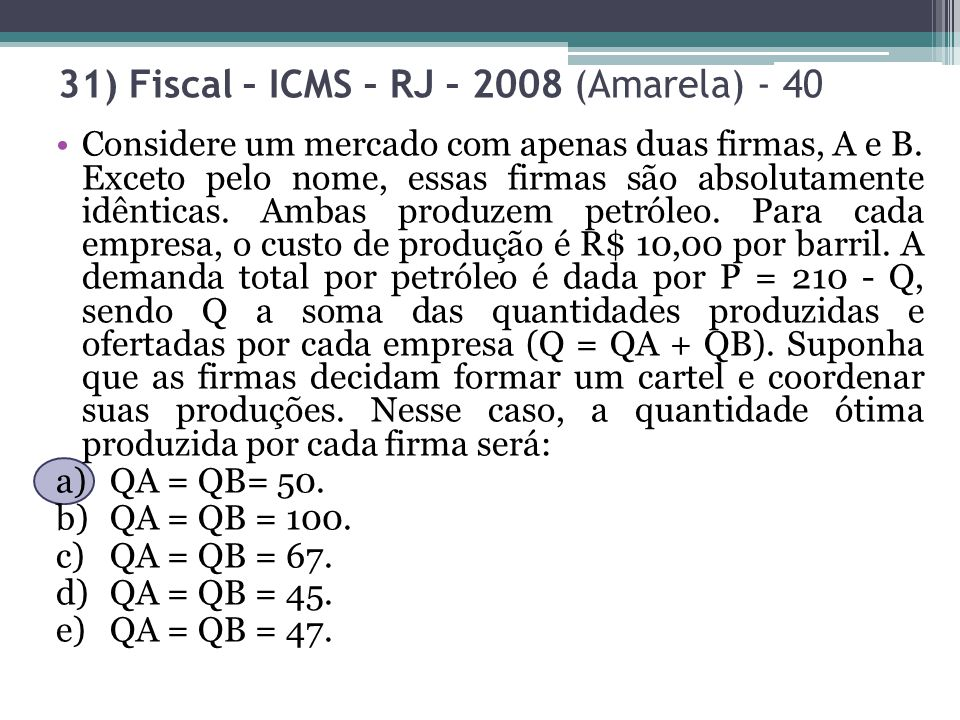 31) Fiscal – ICMS – RJ – 2008 (Amarela) - 40