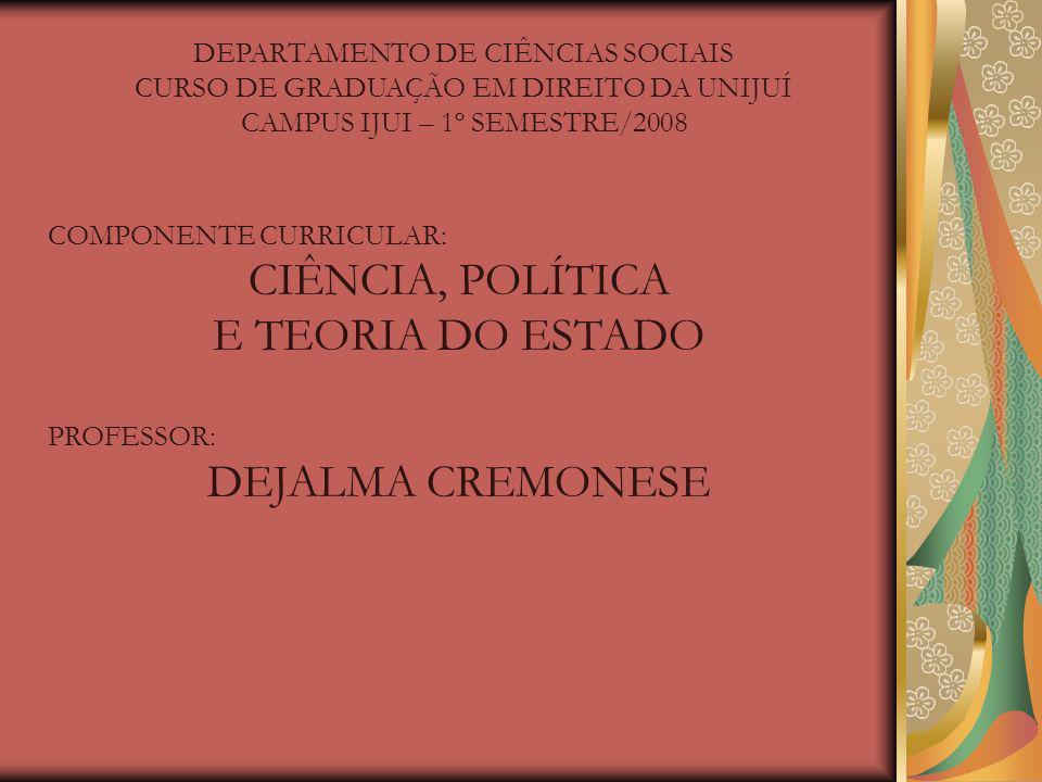 CIÊNCIA, POLÍTICA E TEORIA DO ESTADO DEJALMA CREMONESE