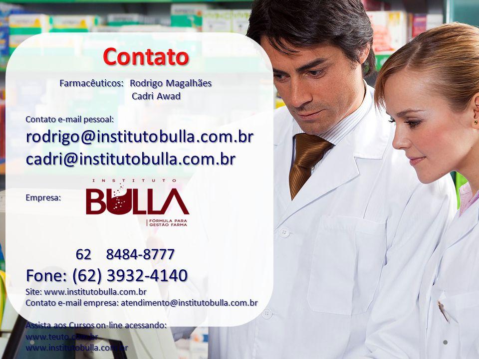 Farmacêuticos: Rodrigo Magalhães Cadri Awad