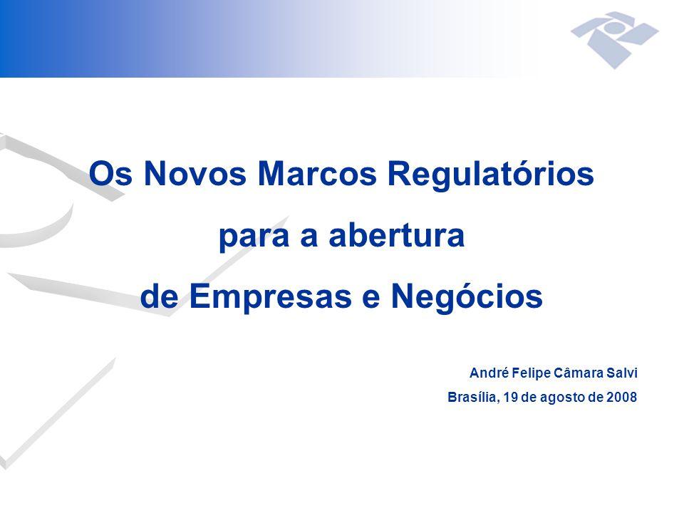 Os Novos Marcos Regulatórios