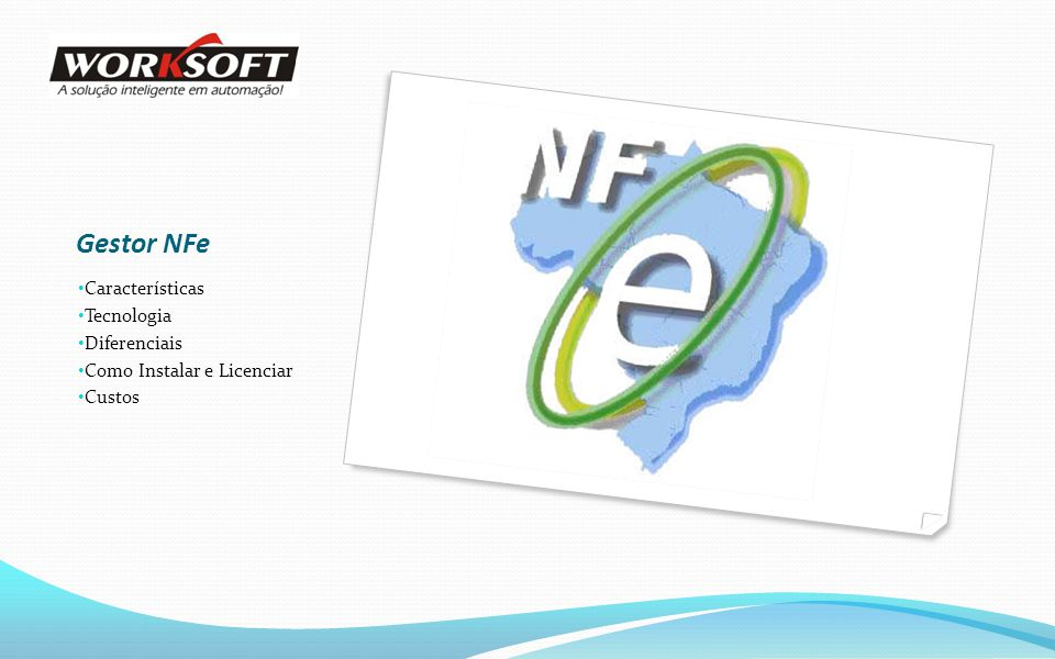 Gestor NFe Características Tecnologia Diferenciais