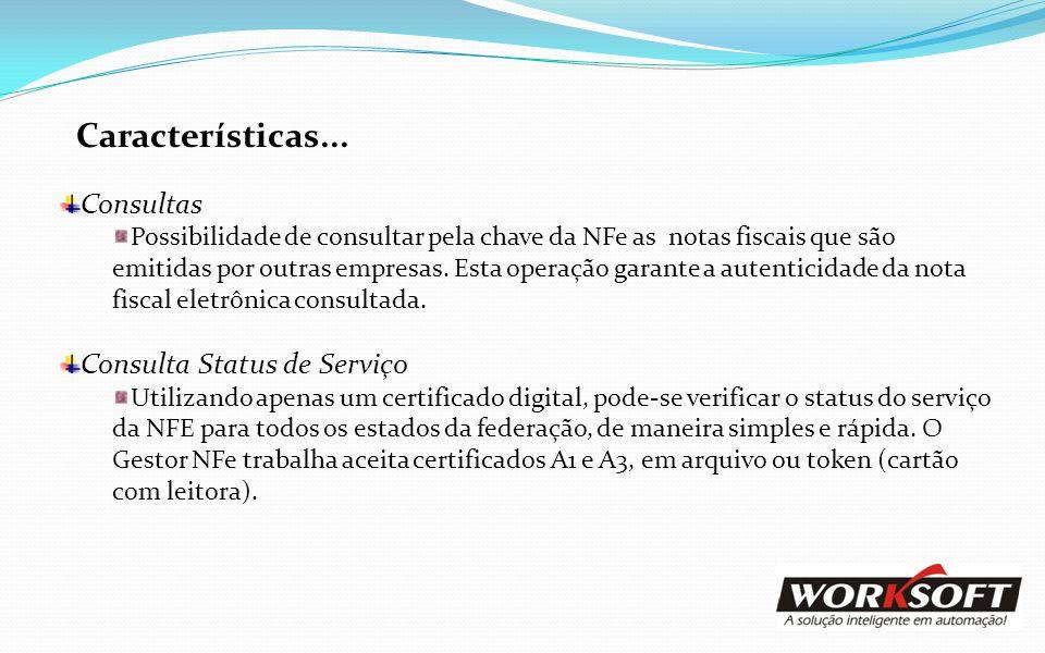 Características... Consultas Consulta Status de Serviço