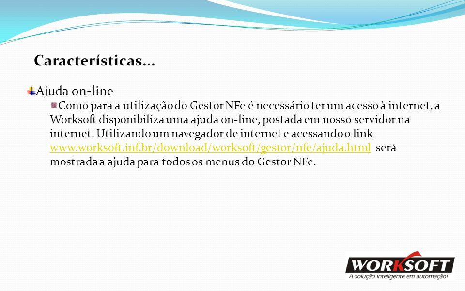 Características... Ajuda on-line