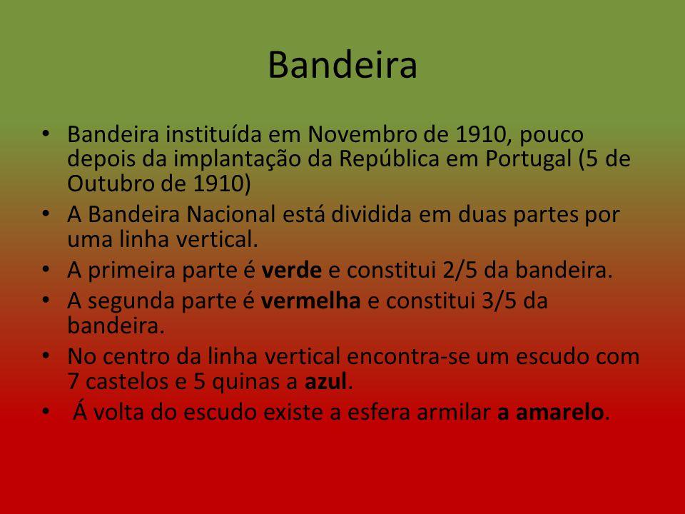 Bandeira Bandeira instituída em Novembro de 1910, pouco depois da implantação da República em Portugal (5 de Outubro de 1910)