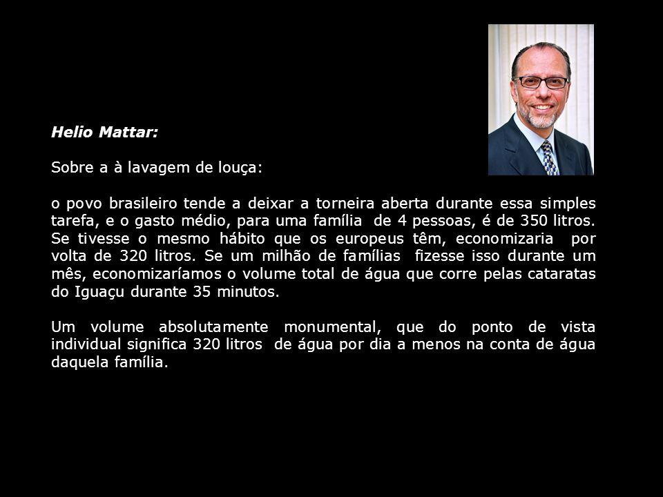 Helio Mattar: Sobre a à lavagem de louça:
