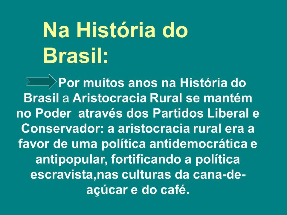 Na História do Brasil: