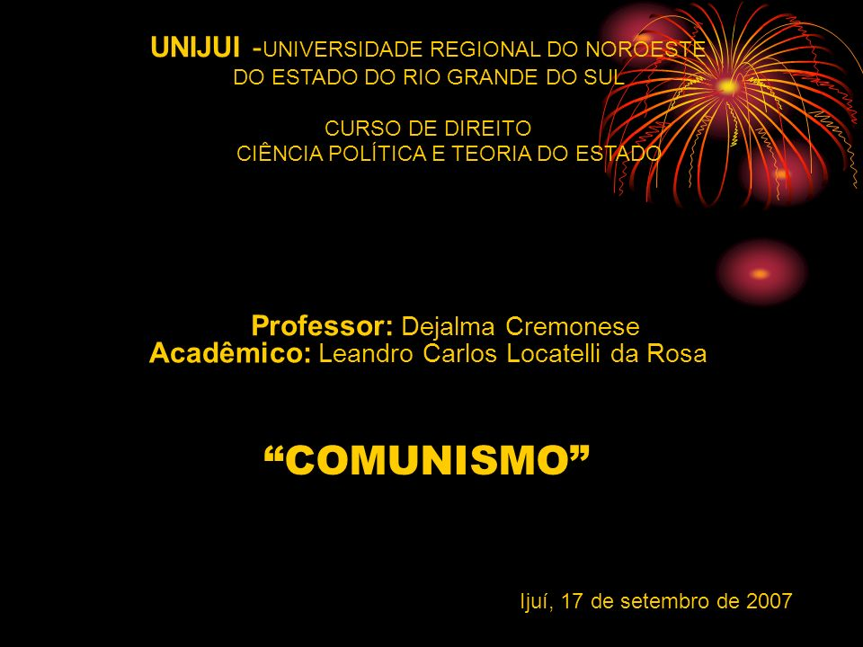 UNIJUI -UNIVERSIDADE REGIONAL DO NOROESTE DO ESTADO DO RIO GRANDE DO SUL