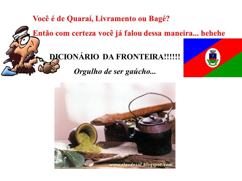 DICIONÁRIO DA FRONTEIRA!!!!!!