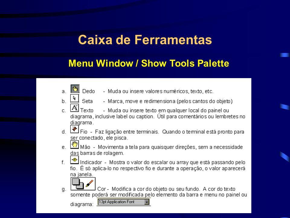Menu Window / Show Tools Palette
