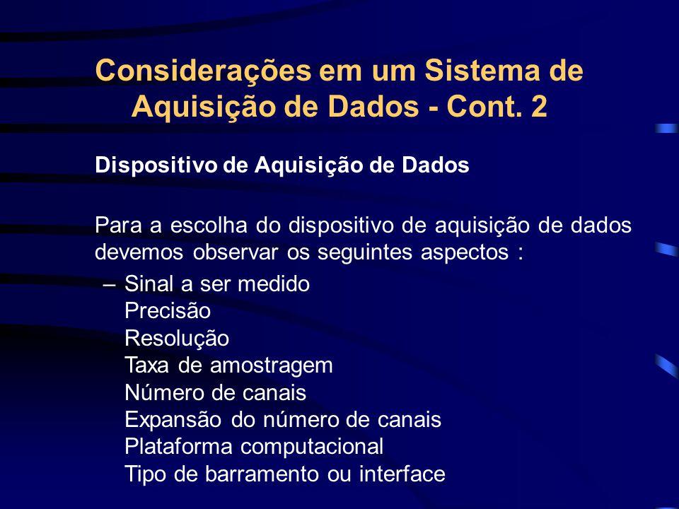 Considerações em um Sistema de Aquisição de Dados - Cont. 2