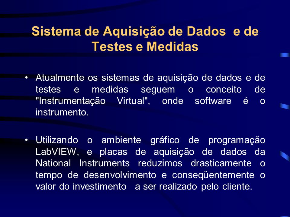 Sistema de Aquisição de Dados e de Testes e Medidas