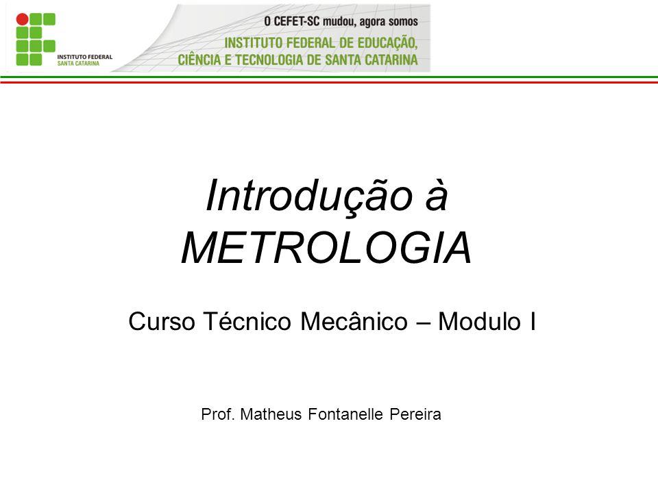 Introdução à METROLOGIA