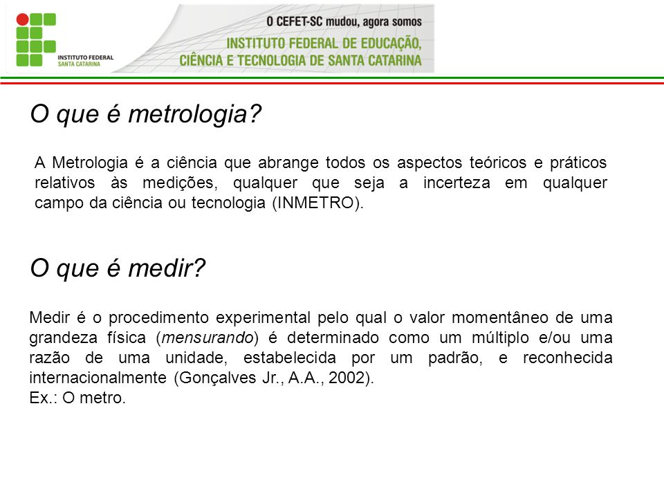 O que é metrologia O que é medir