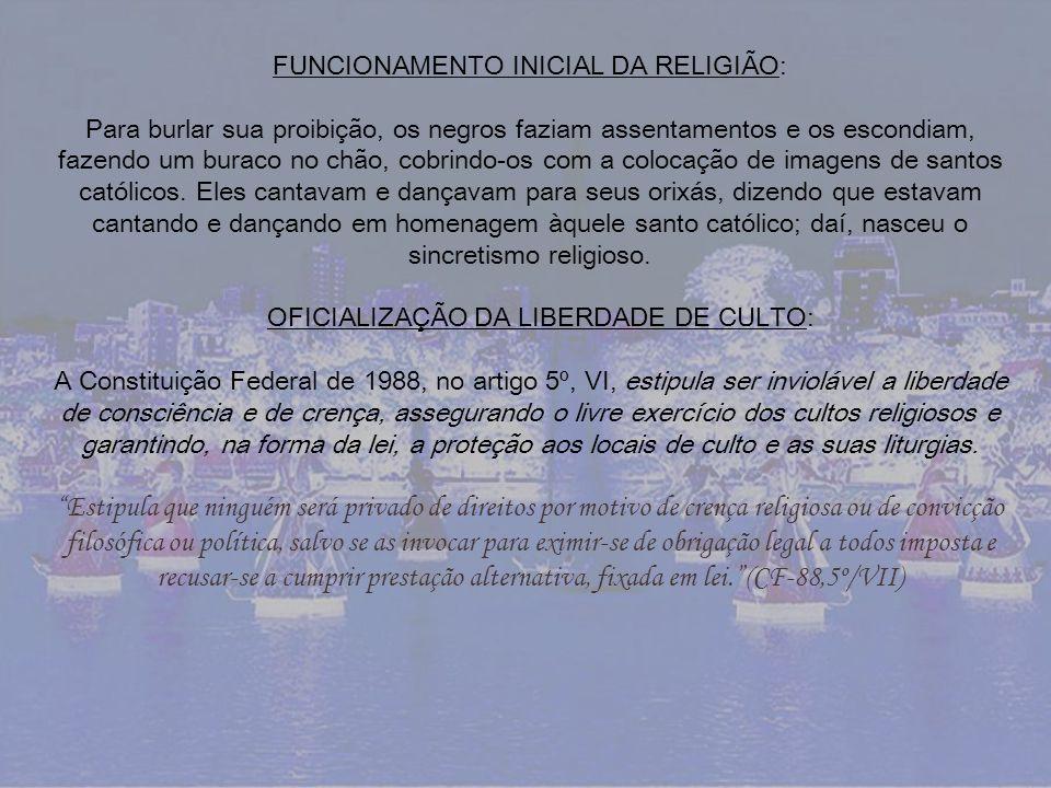 FUNCIONAMENTO INICIAL DA RELIGIÃO: