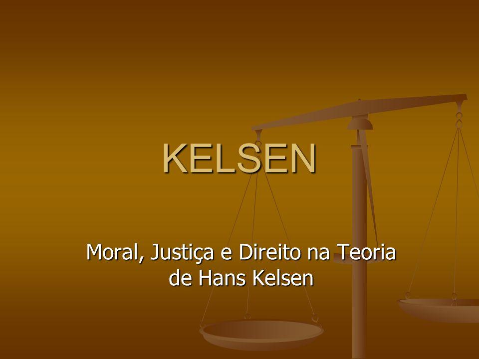Moral, Justiça e Direito na Teoria de Hans Kelsen