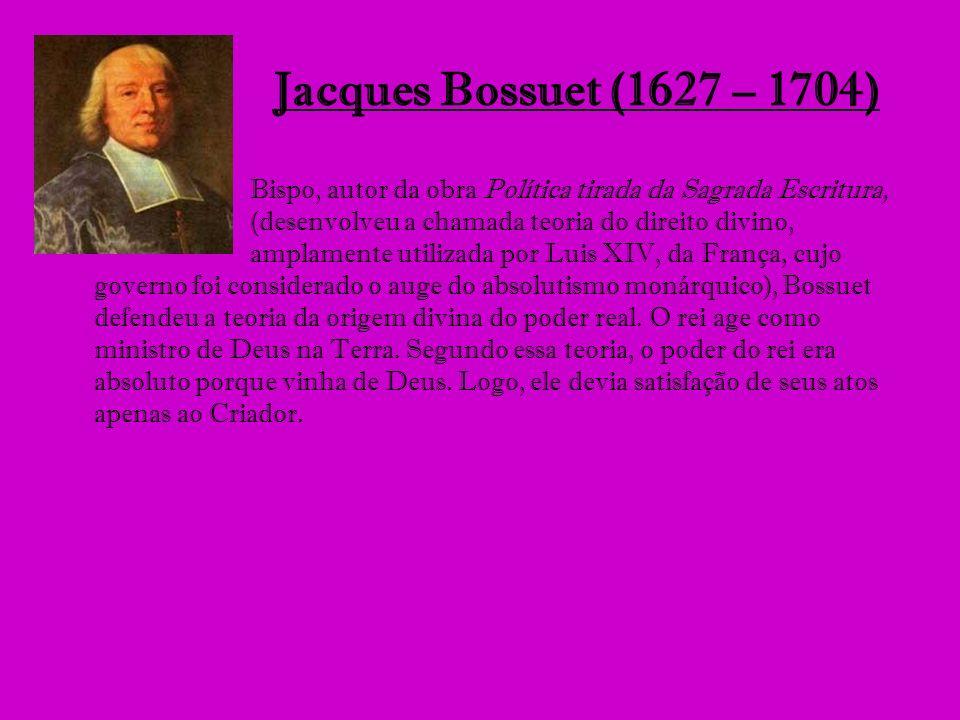 Jacques Bossuet (1627 – 1704)