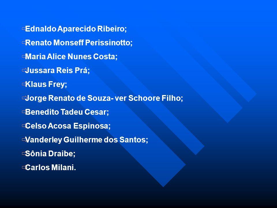 Ednaldo Aparecido Ribeiro;