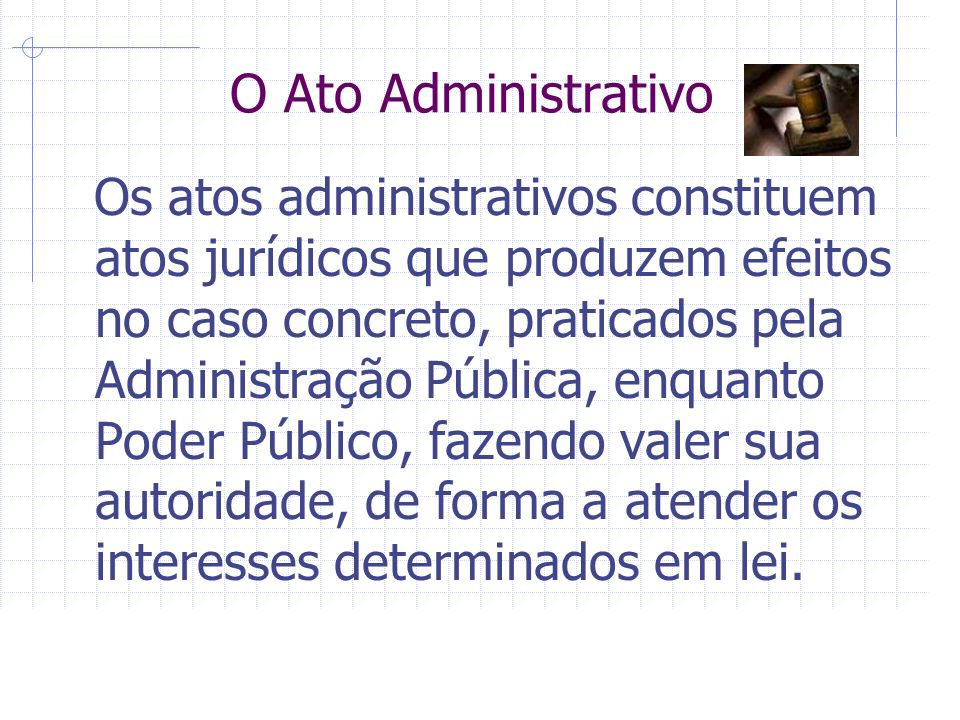 O Ato Administrativo