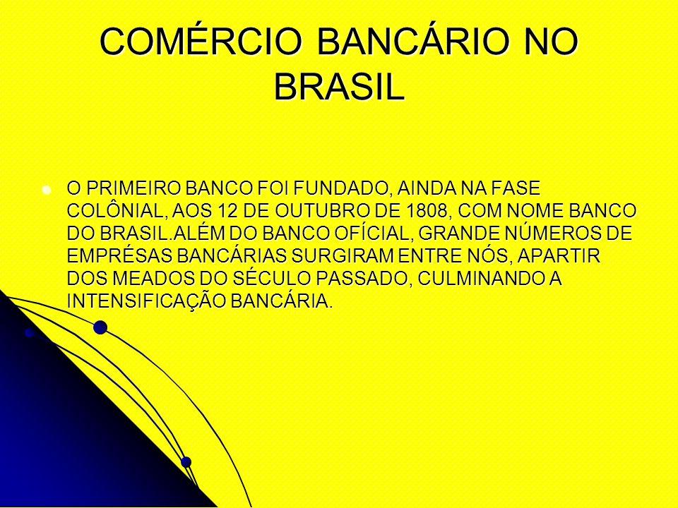 COMÉRCIO BANCÁRIO NO BRASIL