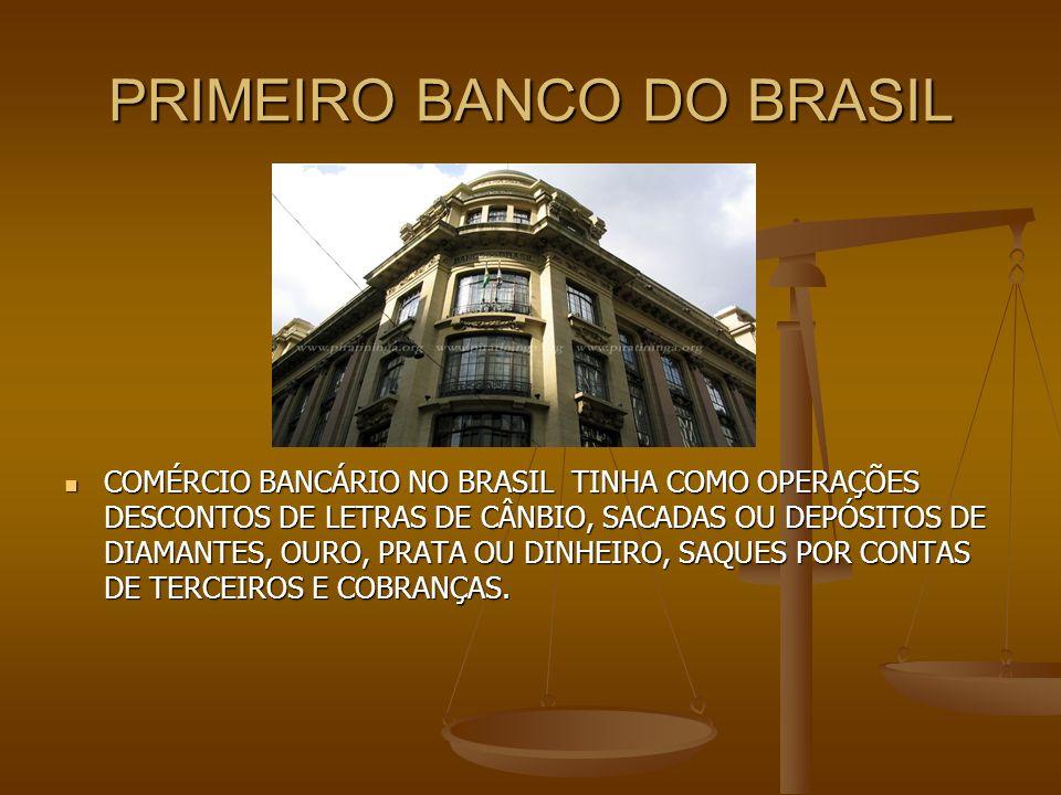 PRIMEIRO BANCO DO BRASIL