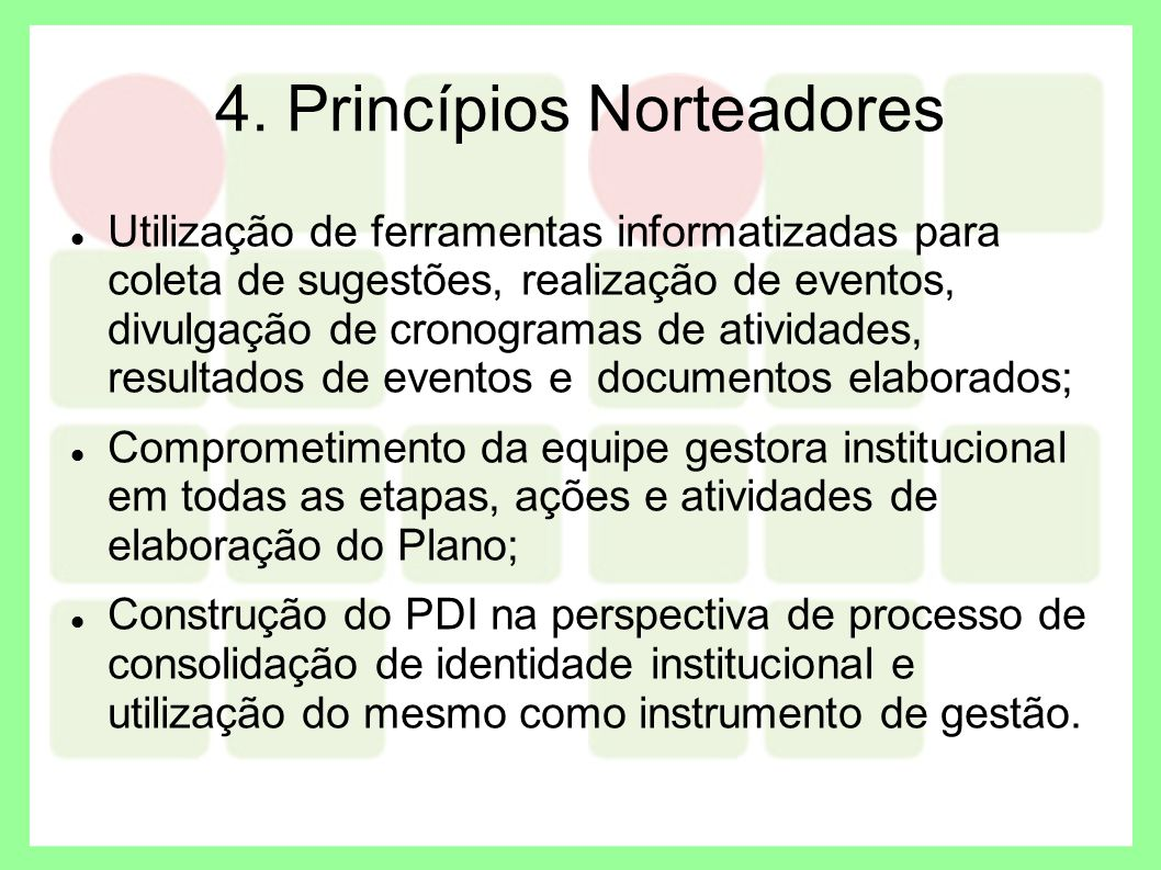 4. Princípios Norteadores