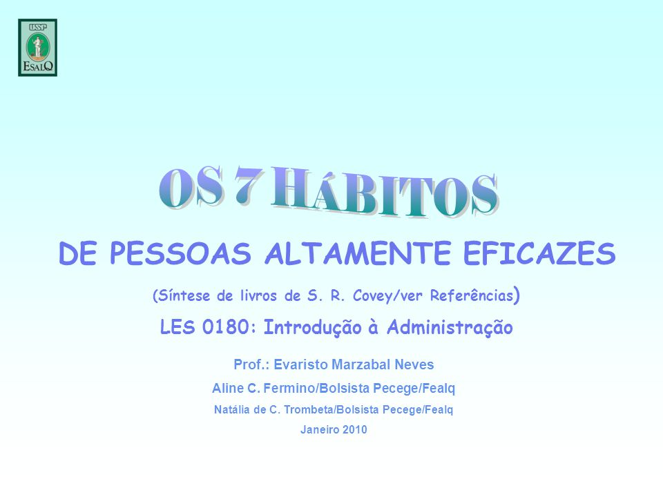 DE PESSOAS ALTAMENTE EFICAZES