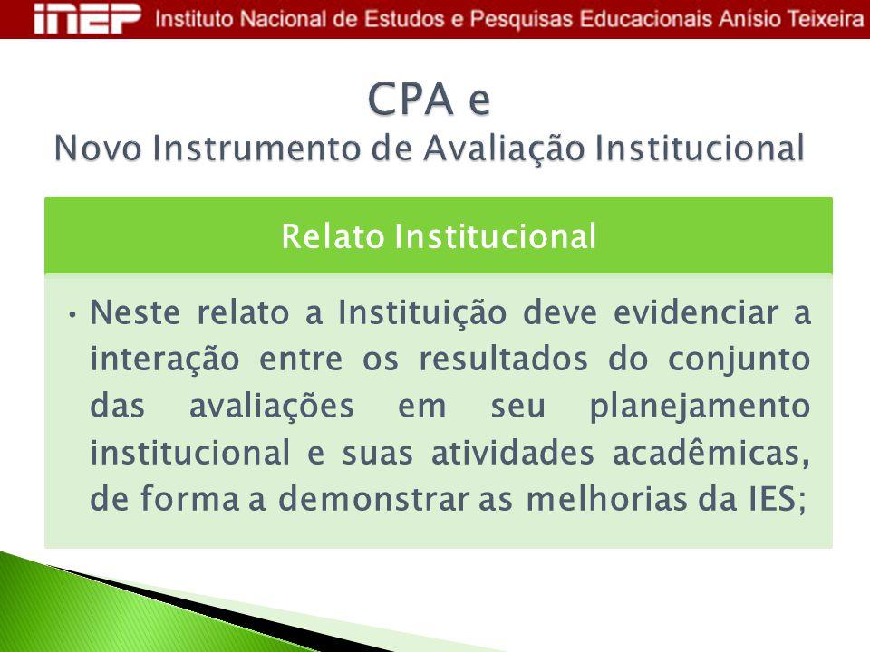 CPA e Novo Instrumento de Avaliação Institucional