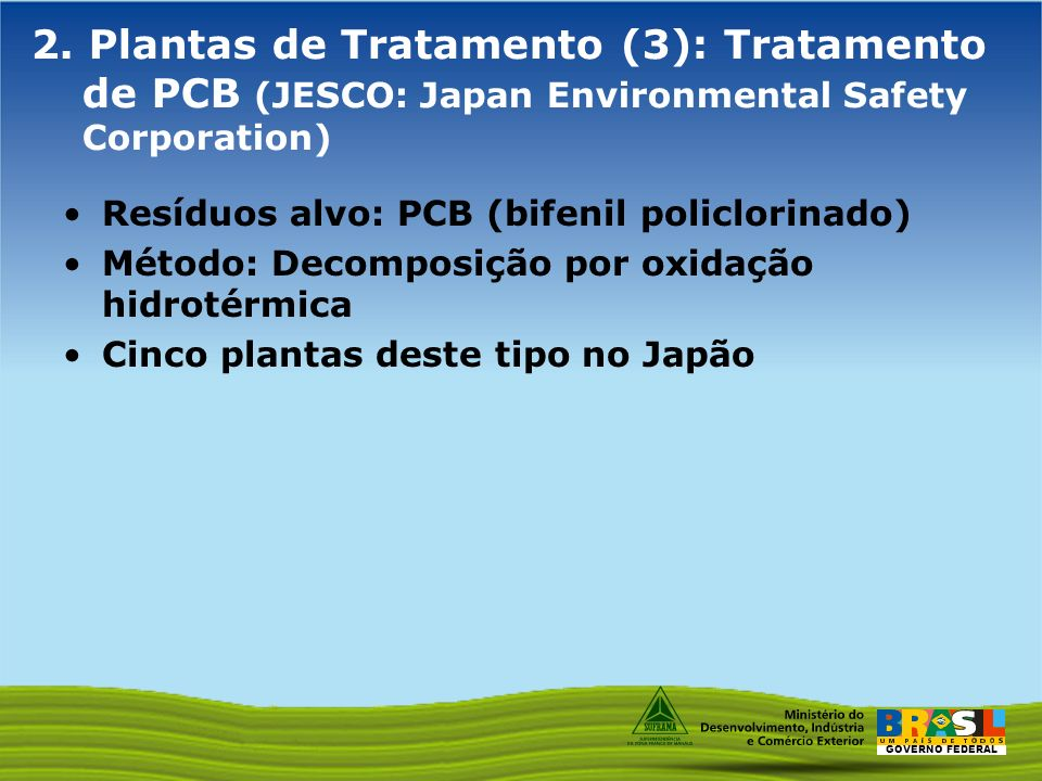 2. Plantas de Tratamento (3): Tratamento de PCB (JESCO: Japan Environmental Safety Corporation)