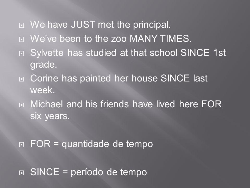 We have JUST met the principal.