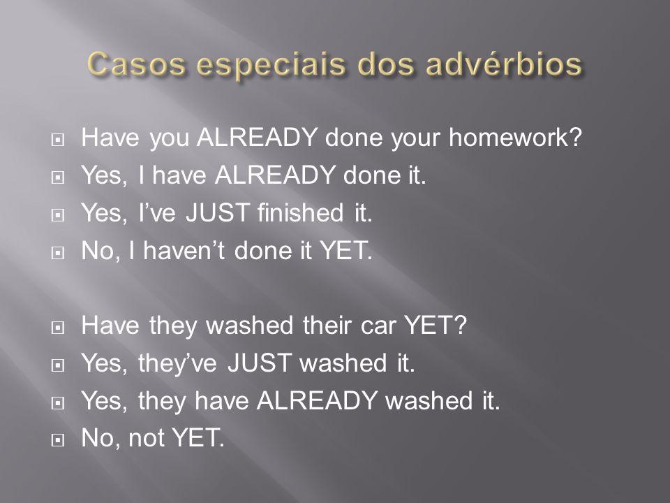Casos especiais dos advérbios
