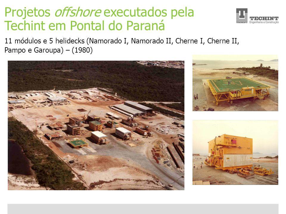 Projetos offshore executados pela Techint em Pontal do Paraná