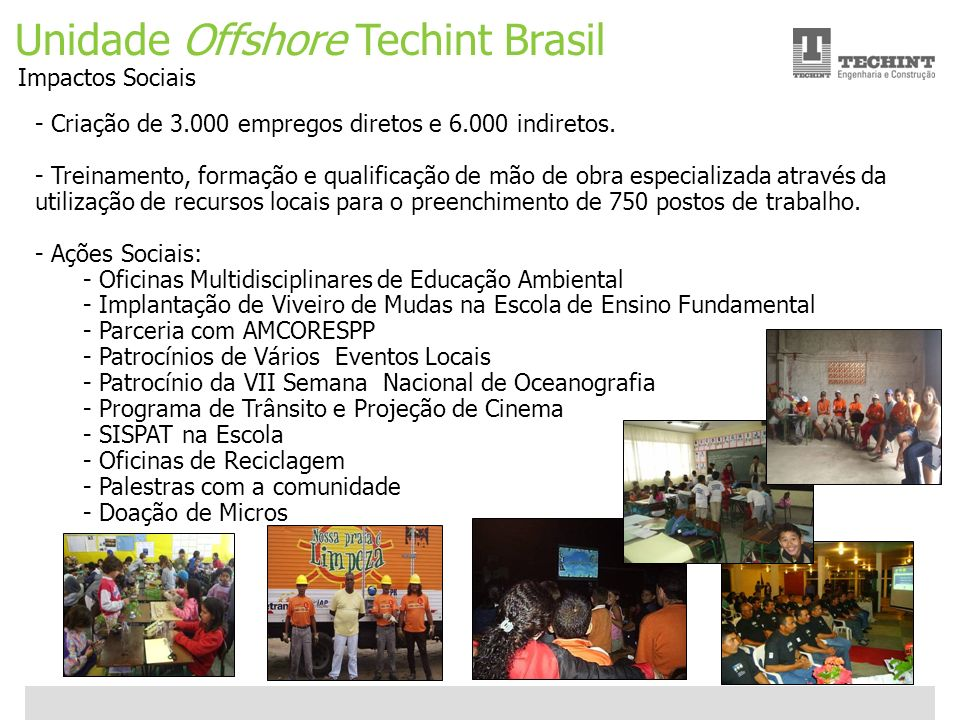 Unidade Offshore Techint Brasil