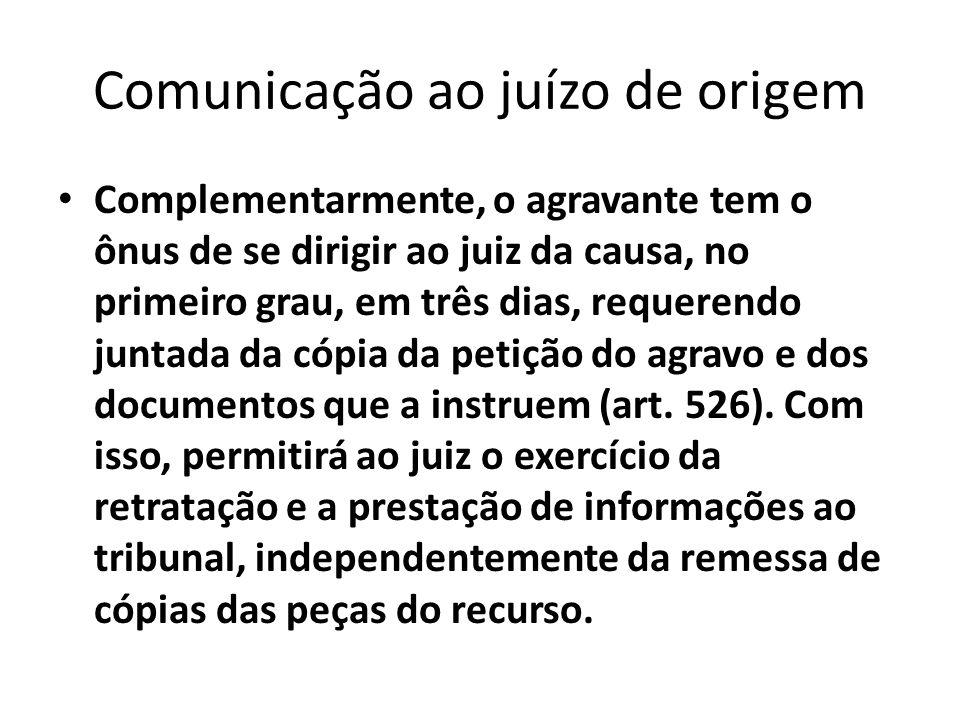 Comunicação ao juízo de origem