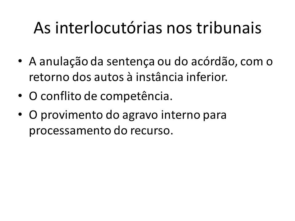 As interlocutórias nos tribunais