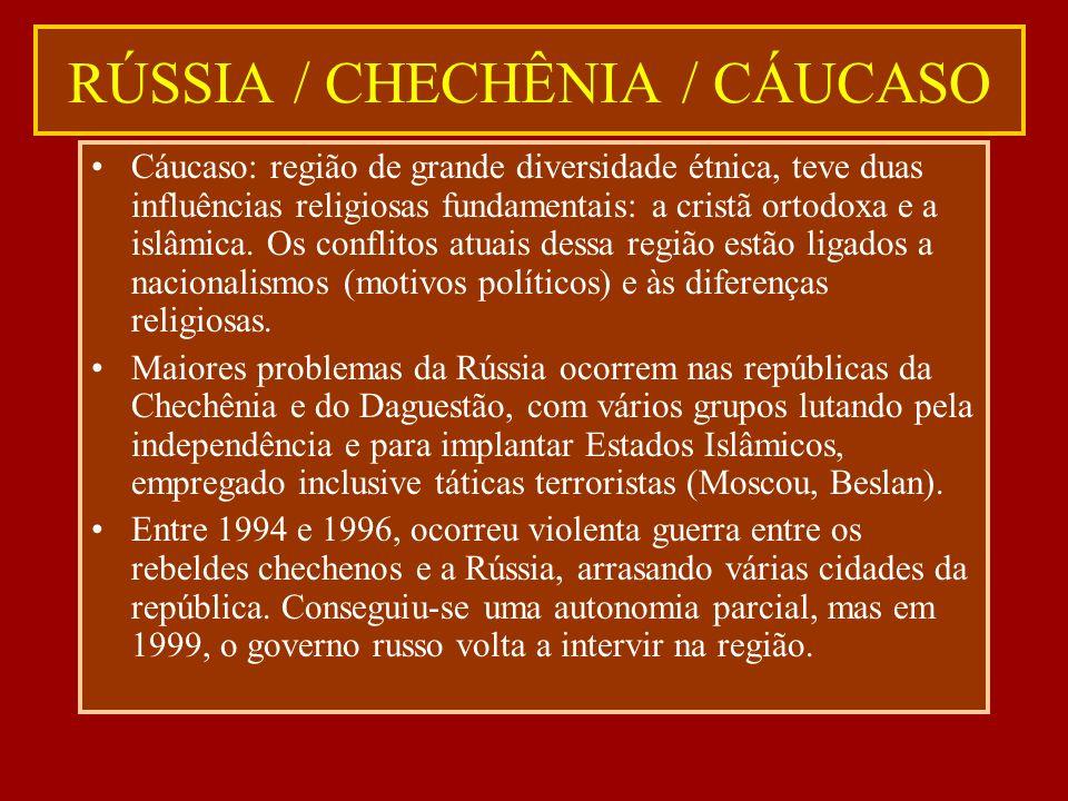 RÚSSIA / CHECHÊNIA / CÁUCASO
