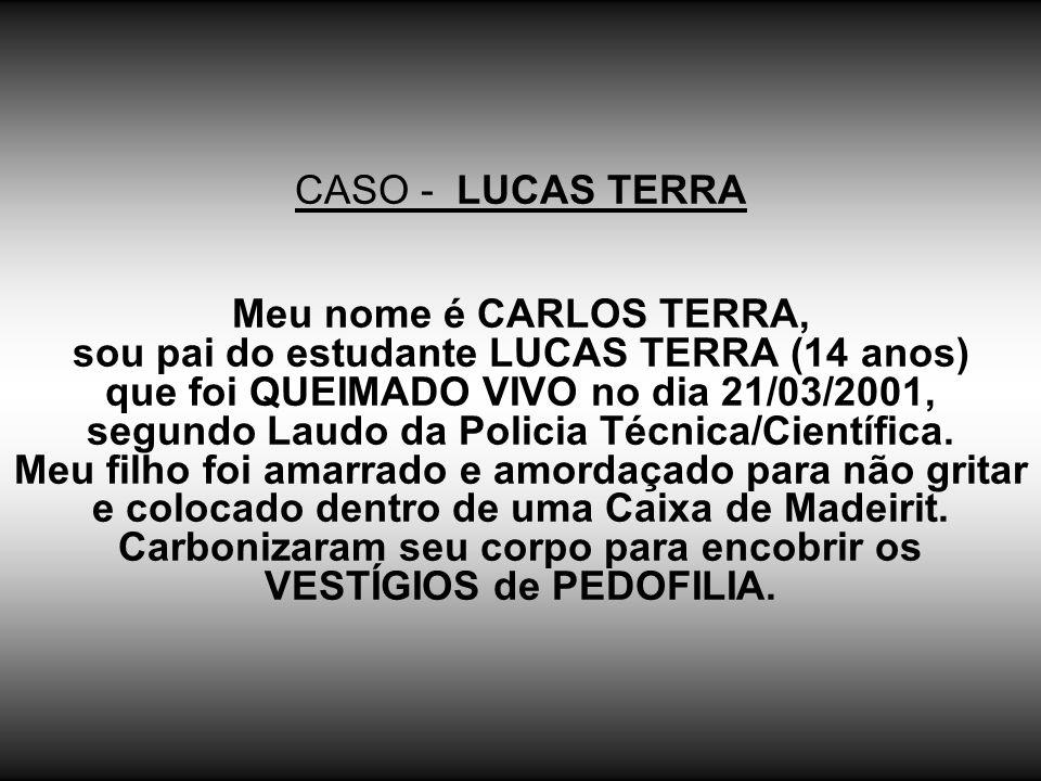 CASO - LUCAS TERRA