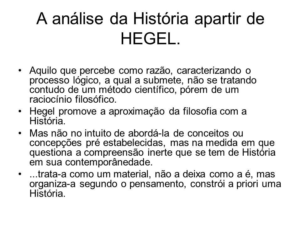 A análise da História apartir de HEGEL.